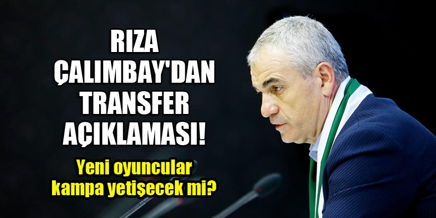 Konyaspor Teknik Direktörü Rıza Çalımbay'dan transfer açıklaması!