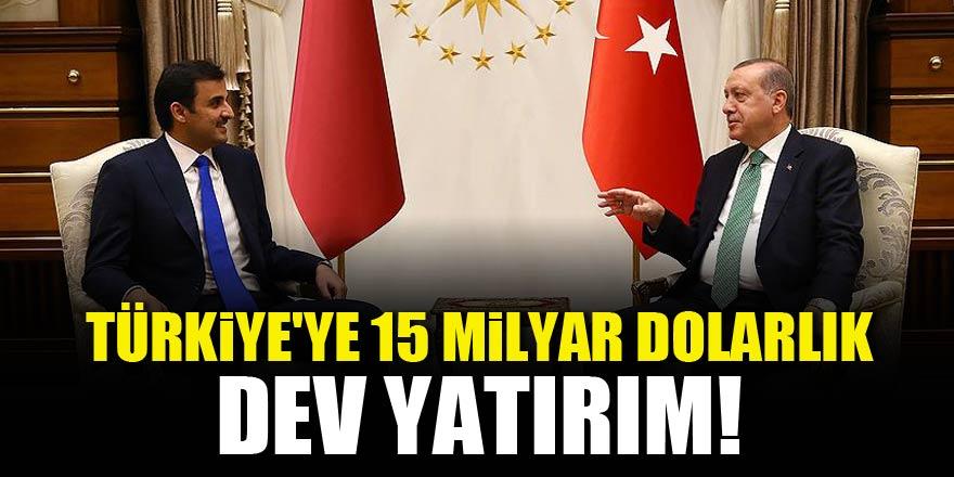 Türkiye'ye 15 milyar dolarlık yatırım