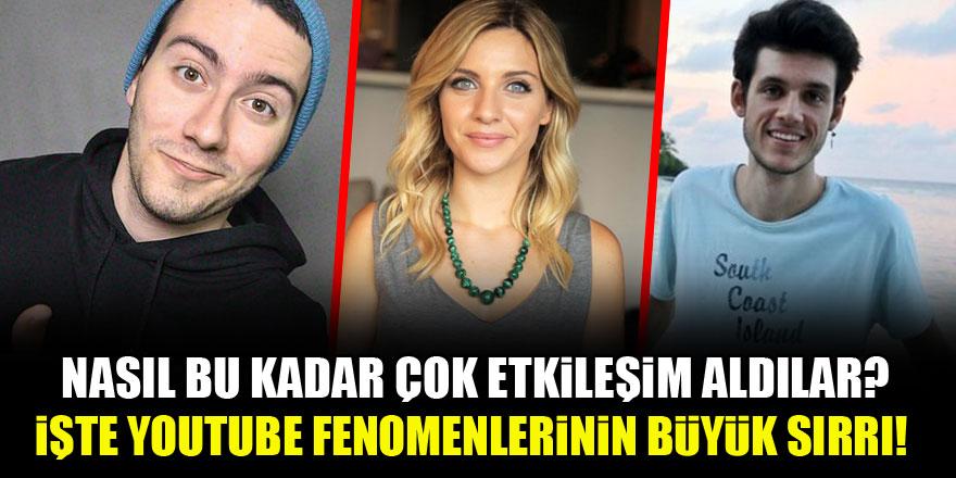 Enes Batur, Merve Özkaynak, Orkun Işıtmak...İşte Youtube'rların büyük sırrı!