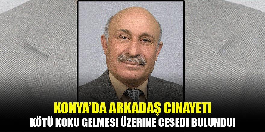Konya'da yaşlı adam yakın arkadaşı tarafından öldürüldü
