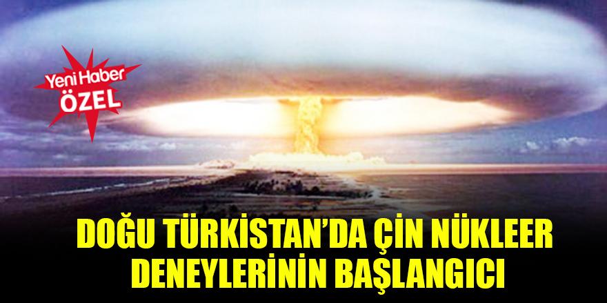 Doğu Türkistan'da Çin nükleer deneylerinin başlangıcı