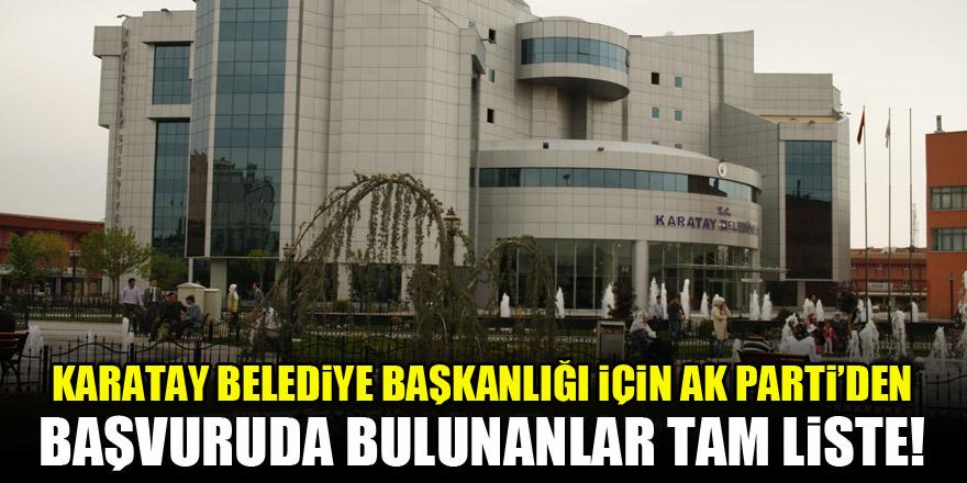 Karatay Belediye Başkanlığı için AK Parti'den başvuruda bulunanlar! Tam liste