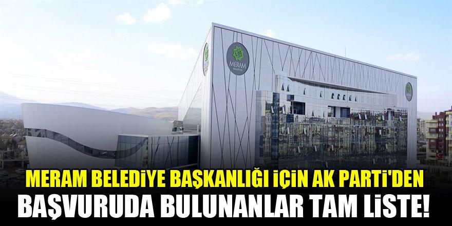 Meram Belediye Başkanlığı için AK Parti'den başvuruda bulunanlar! Tam liste