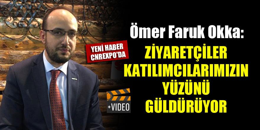 Ömer Faruk Okka: Ziyaretçiler katılımcılarımızın yüzünü güldürüyor