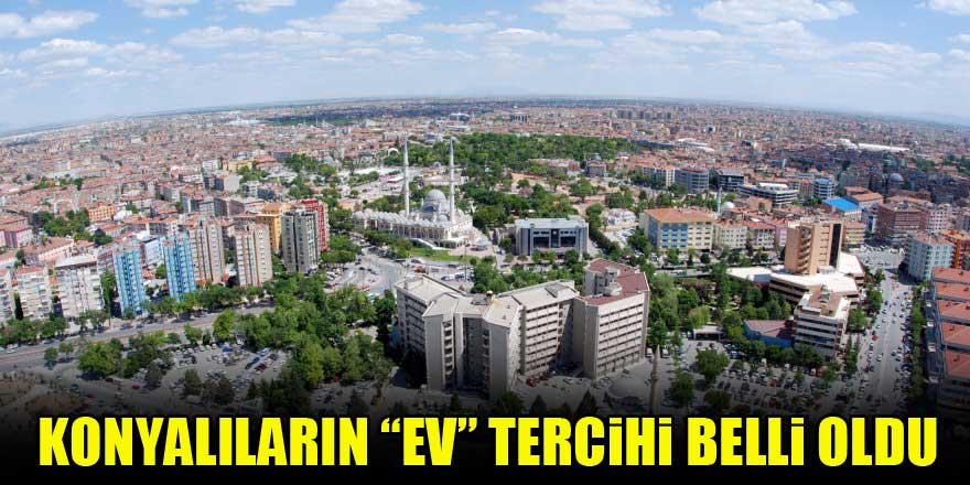 """Konyalıların tercihi """"3 oda 1 salon"""""""
