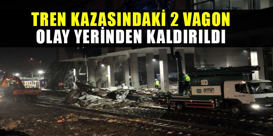 Tren kazasındaki 2 vagon olay yerinden kaldırıldı