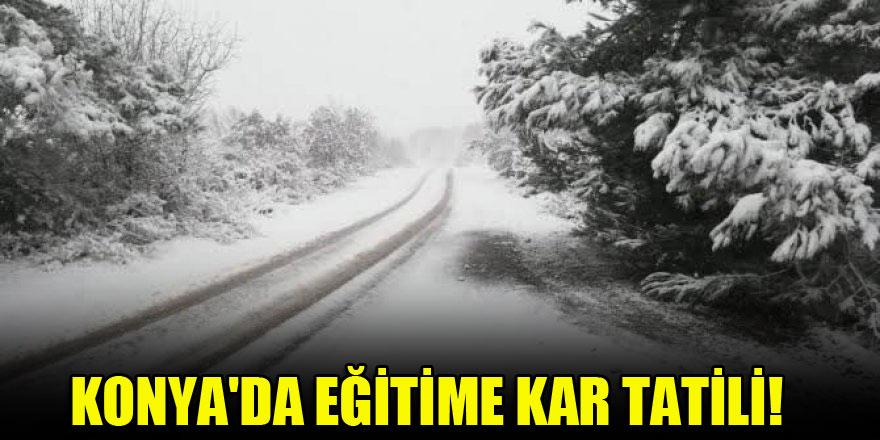 Konya'da eğitime kar tatili!