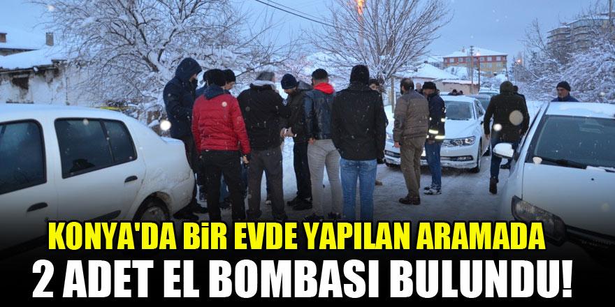 Konya'da bir evde yapılan aramada 2 adet el bombası bulundu!