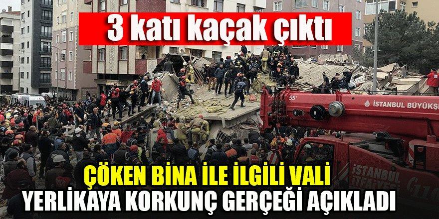 Vali Yerlikaya korkunç gerçeği açıkladı: Çöken binanın 3 katı kaçak