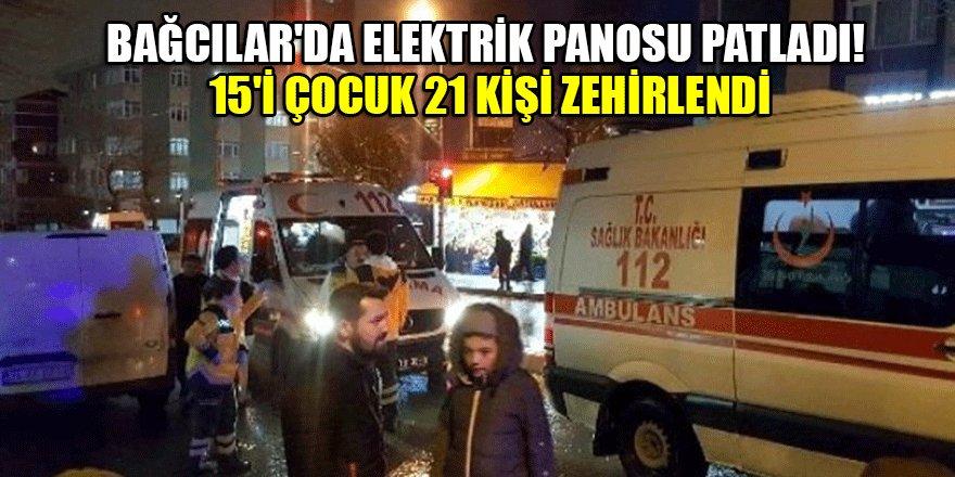 Bağcılar'da elektrik panosu patladı! 15'i çocuk 21 kişi...