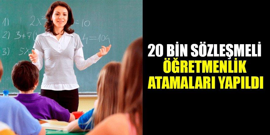 20 bin sözleşmeli öğretmenlik atamaları yapıldı