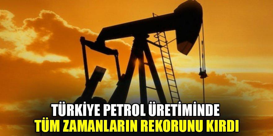 Türkiye petrol üretiminde tüm zamanların rekorunu kırdı
