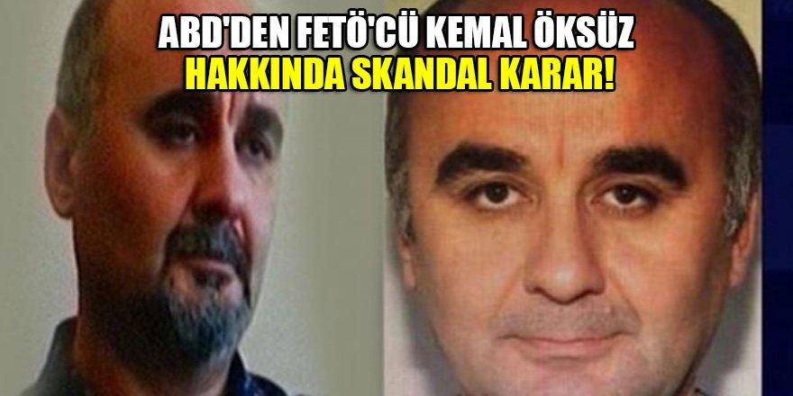 ABD'den FETÖ'cü Kemal Öksüz'e göstermelik ceza!