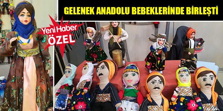 Gelenek Anadolu Bebeklerinde Birleşti