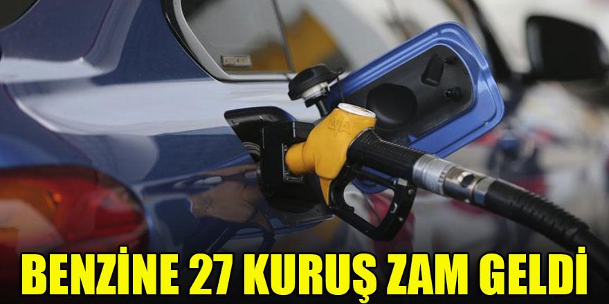 Benzine 27 kuruş zam geldi