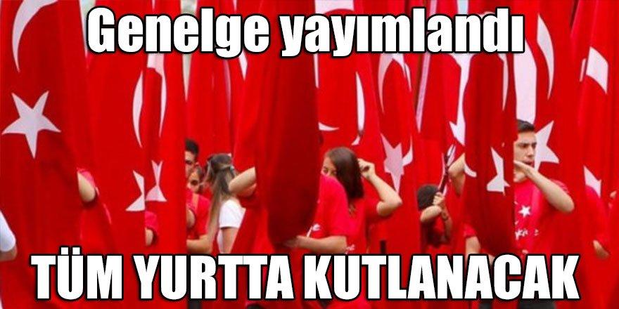 Erdoğan genelge yayımlandı! Tüm yurtta kutlanacak
