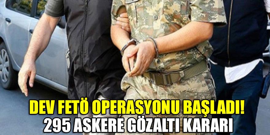 Dev FETÖ operasyonu başladı! 295 askere gözaltı kararı