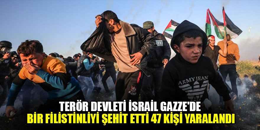 İsrail askerleri Gazze'de bir Filistinliyi şehit etti, 47 kişi yaralandı
