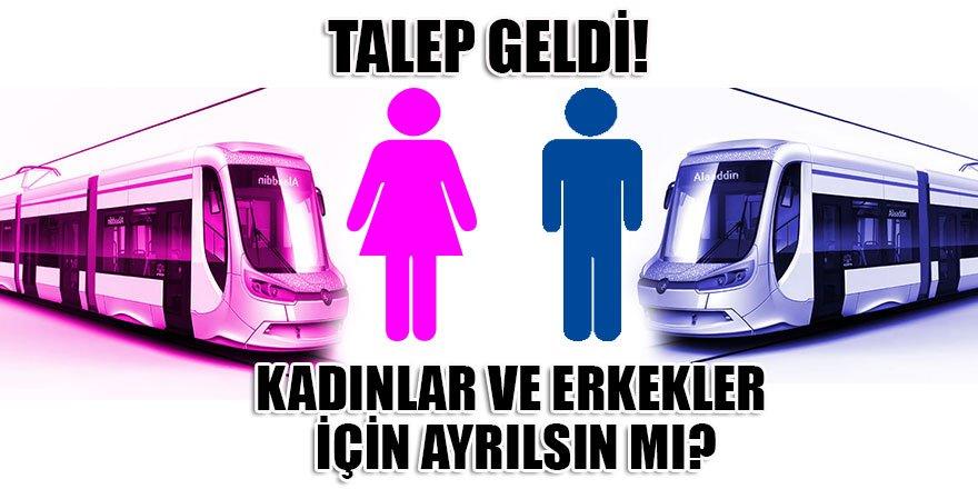 Talep geldi! Konya'da tramvay vagonları kadınlar ve erkekler için ayrılsın mı?