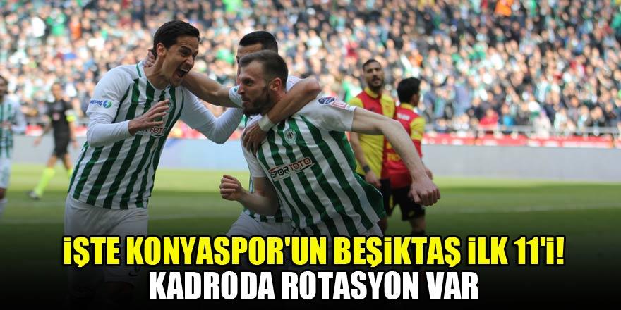 İşte Konyaspor'un Beşiktaş maçı ilk 11'i! Kadroda rotasyon var