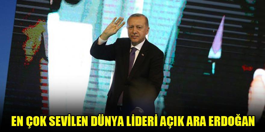En çok sevilen dünya lideri açık ara Erdoğan