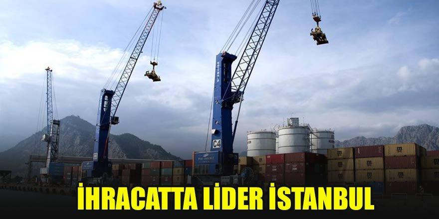 İhracatta lider İstanbul