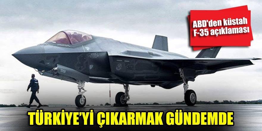 ABD'den küstah F-35 açıklaması…