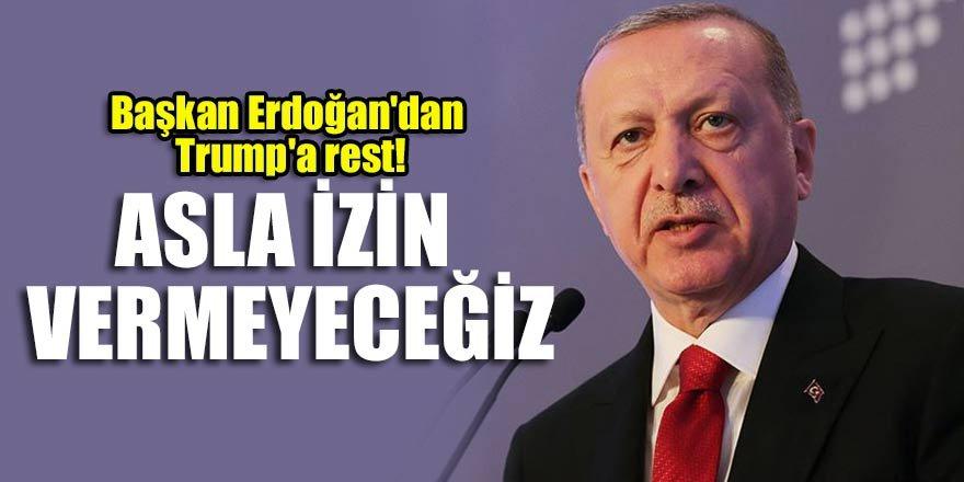 Başkan Erdoğan'dan Trump'a rest!