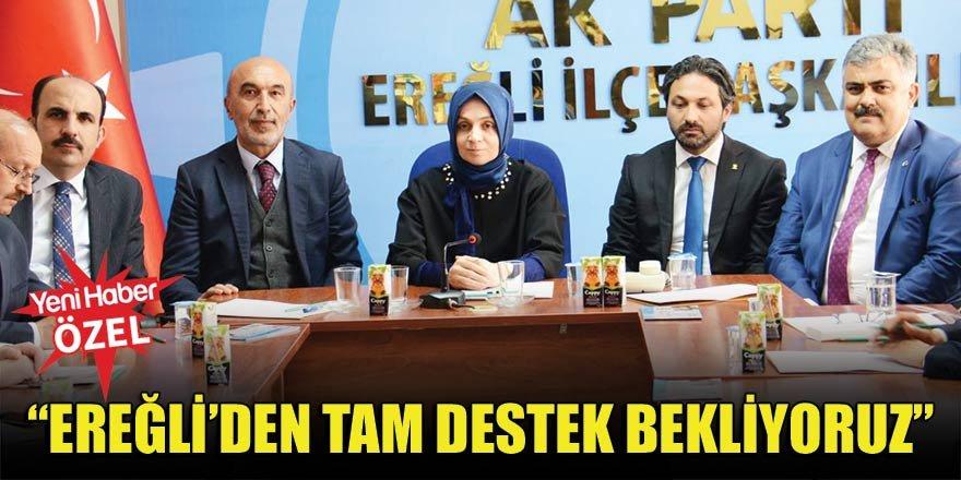 """""""Ereğli'den tam destek bekliyoruz"""""""