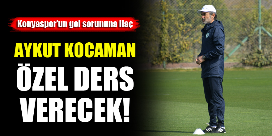 Konyaspor'da Aykut Kocaman futbolculara özel 'gol dersi' verecek!