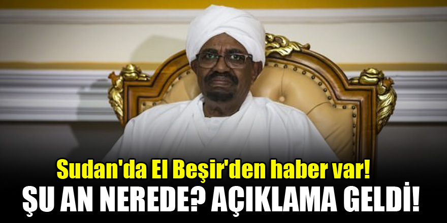 Sudan'da El Beşir'den haber var!