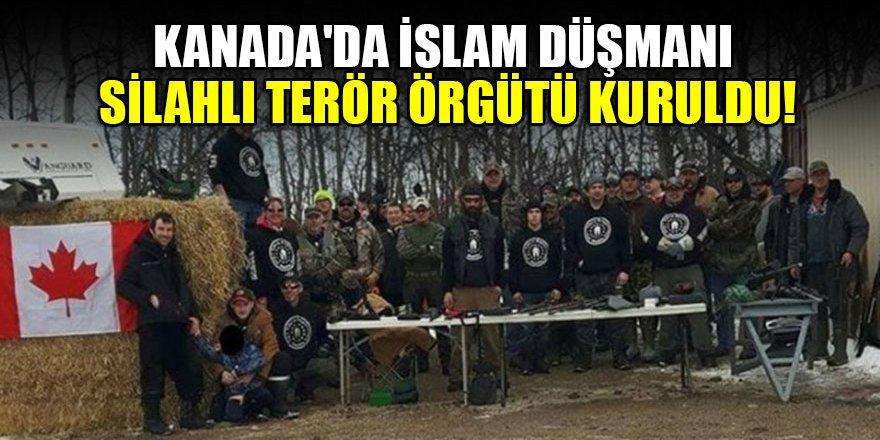 Kanada'da İslam düşmanı silahlı terör örgütü kuruldu!