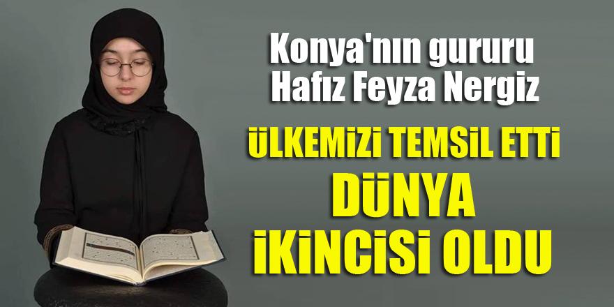 Konya'nın gururu Hafız Feyza Nergiz ülkemizi temsil etti, dünya ikincisi oldu