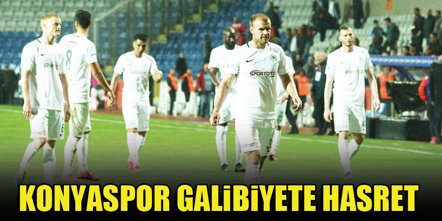 Konyaspor galibiyete hasret