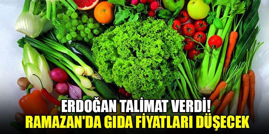 Erdoğan talimat verdi! Ramazan'da gıda fiyatları düşecek