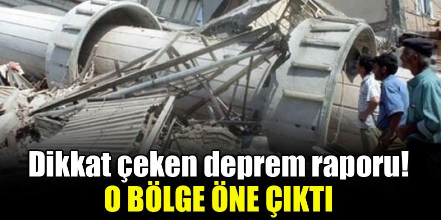 Dikkat çeken deprem raporu!