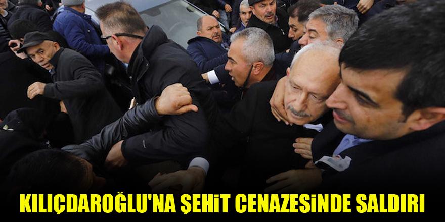 Kılıçdaroğlu'na şehit cenazesinde saldırı…