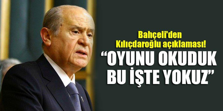 Bahçeli'den Kılıçdaroğlu açıklaması!