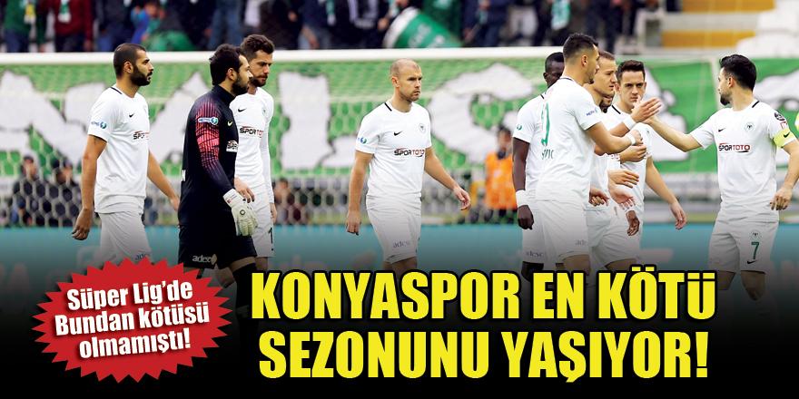Konyaspor en kötü sezonunu yaşıyor!