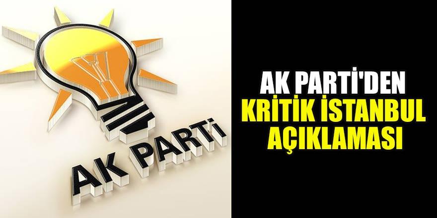 AK Parti'den kritik İstanbul açıklaması