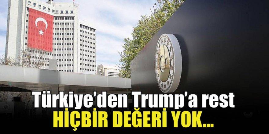 Türkiye'den Trump'a rest! Sert mesaj