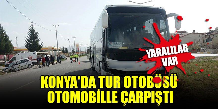 Konya'da tur otobüsü otomobille çarpıştı Yaralılar var