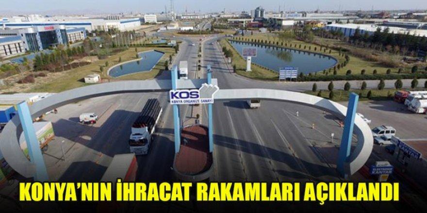 Konya'nın İhracat rakamları açıklandı