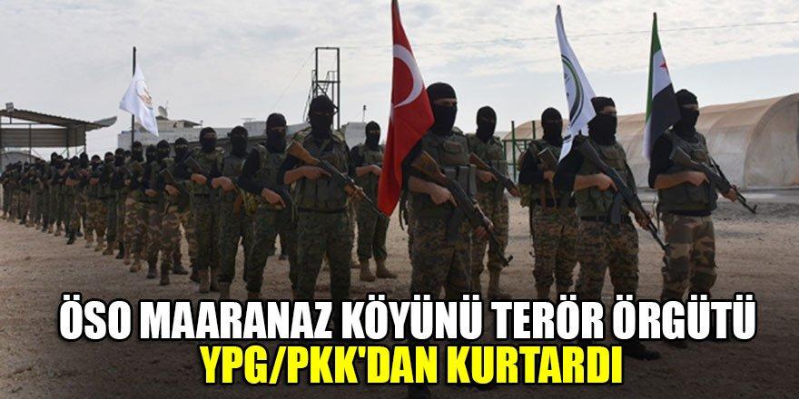 ÖSO Maaranaz köyünü terör örgütü YPG/PKK'dan kurtardı…