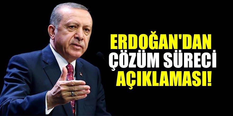 Erdoğan'dan flaş çözüm süreci açıklaması!