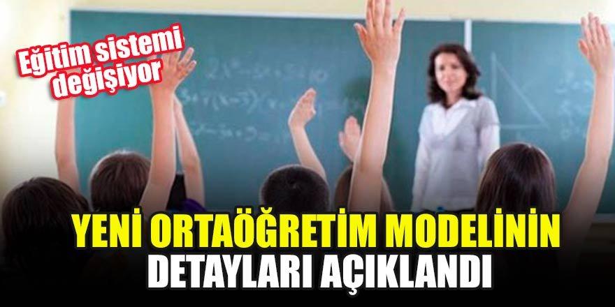 Eğitim sistemi değişiyor.. Yeni ortaöğretim modelinin detayları açıklandı