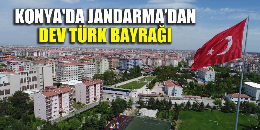 Konya'da Jandarma'dan dev Türk Bayrağı