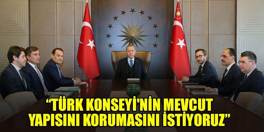 Cumhurbaşkanı Erdoğan: Türk Konseyi'nin mevcut yapısını korumasını istiyoruz