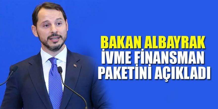 Bakan Albayrak İvme Finansman paketini açıkladı