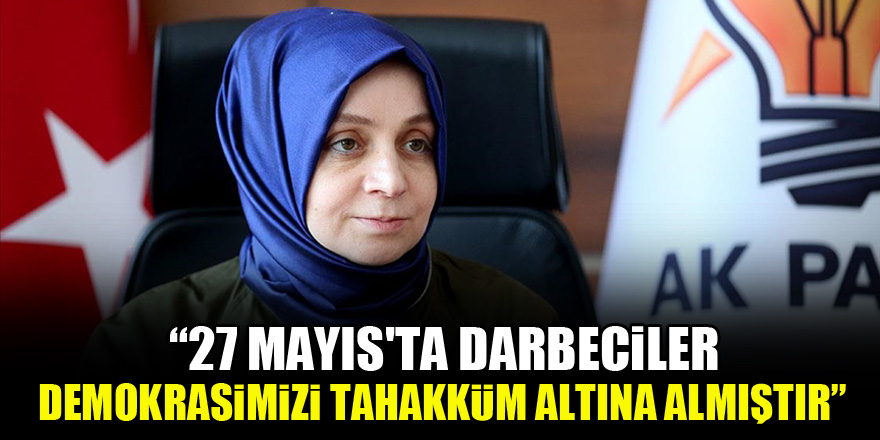Usta: 27 Mayıs'ta darbeciler demokrasimizi tahakküm altına almıştır